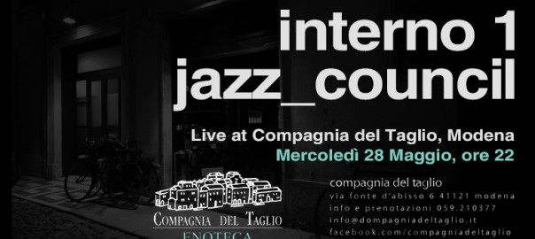 maggio 2014 interno 1 jazz councilForInterno 1 Jazz Council